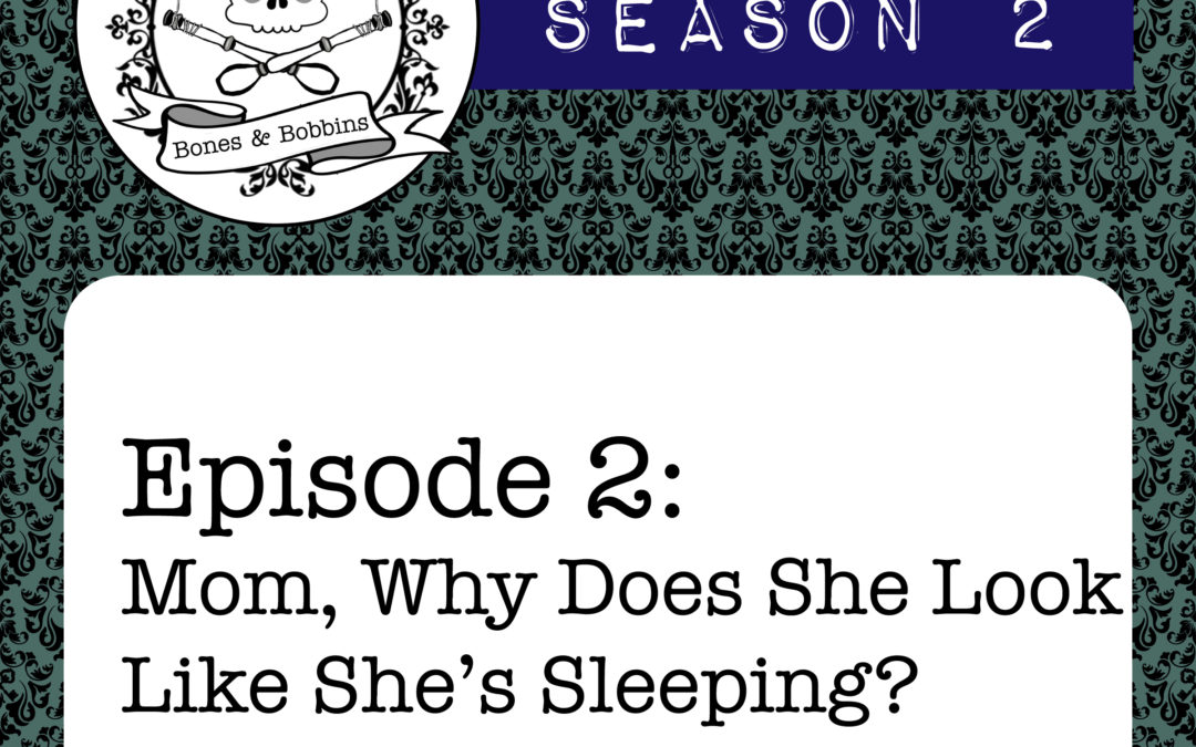 The Bones & Bobbins Podcast, Season 2, Episode 02: Mom, Why Does She Look Like She's Sleeping? Anatomical Venuses and Medical Curiosities